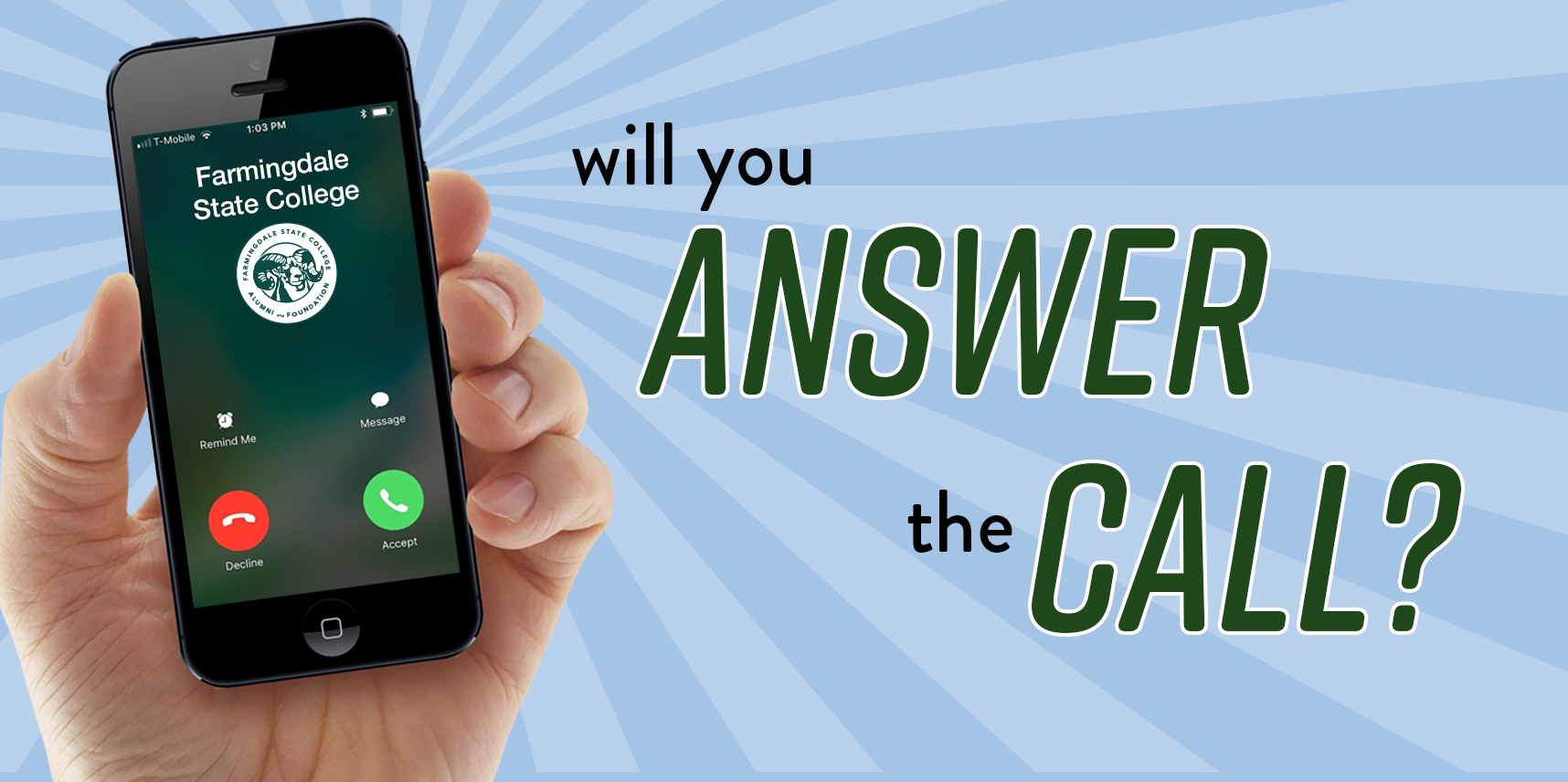 will you answer the call